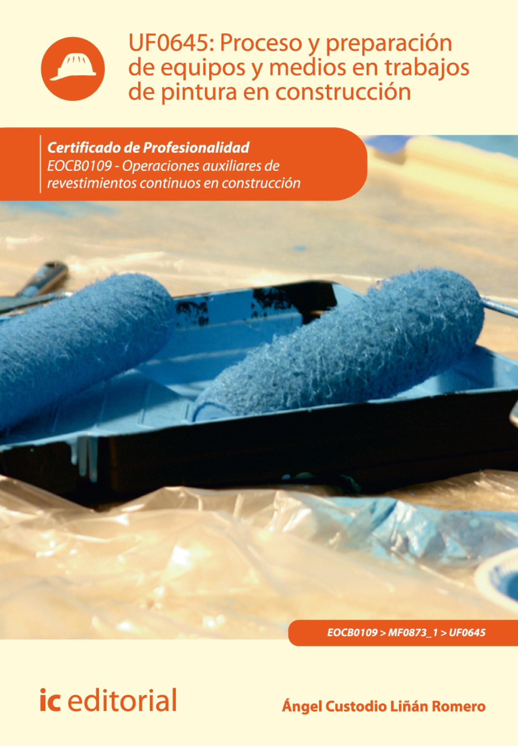 Proceso y preparación de equipos y medios en trabajos de pintura en construcción. EOCB0109