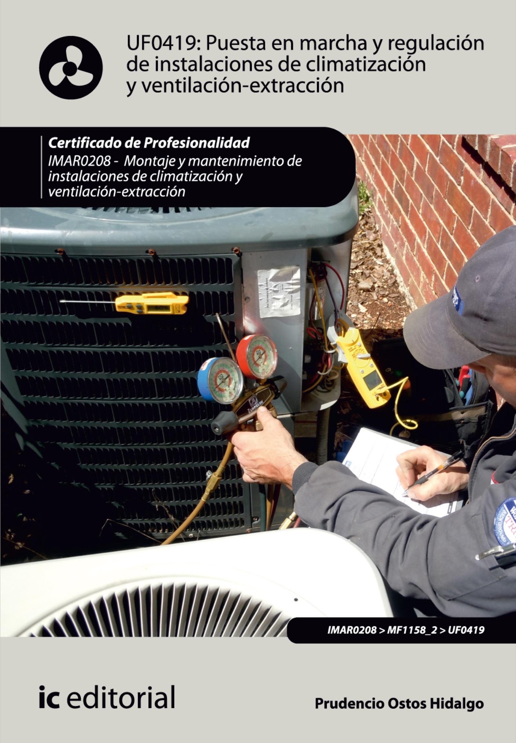 Puesta en marcha y regulación de instalaciones de climatización y ventilación-extracción. IMAR0208